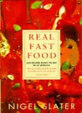 Real Fast Food: 350 Recipes Ready-to-Eat in 30 Minutes By Nigel .9780140469493
