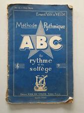ERNEST VAN DE VELDE Méthode Rythmique ABC Du rythme et du solfège Volume II Bleu