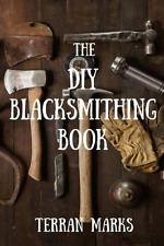 The DIY Blacksmithing Book (Blacksmith Books) (Volume 1), New, Free Shipping.