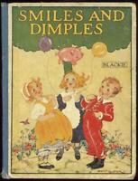 Smiles and Dimples Poems and Stories Antique Children's Picture Book Illustrated