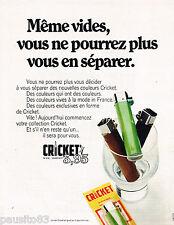 PUBLICITE ADVERTISING 065 1970  CRICKET   briquets jetables
