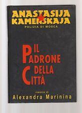 Il padrone della citta' -  Anastasija Kamenskaja -copertina rigida- A.Marinina -