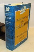 STORIA Grande Dizionario delle Religioni, dalla preistoria ad oggi - Piemme 2000