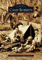 Camp Roberts [Images of America] [CA] [Arcadia Publishing]