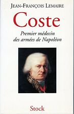 C1 NAPOLEON Medecine COSTE Premier MEDECIN des ARMEES DE NAPOLEON