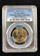 2010 PCGS MS67 Millard Fillmore Missing Edge Lettering Error Presidential Dollar