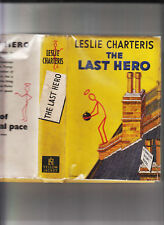 LESLIE CHARTERIS-THE LAST HERO-3RD SAINT RARE 1ST/18TH UK ED 1948-HB/SCARCE DJ