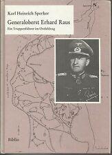 Generaloberst Erhard Raus: Ein Truppenfuhrer im Ostfeldzug by Karl Sperker