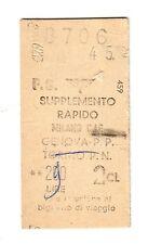BIGLIETTO TICKET EDMONSON   supp. rapido  MILANO  C.LE    GENOVA P.P. LIRE  290