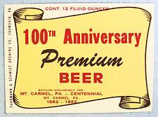 Mt. Carmel by Fuhrmann & Schmidt 100TH ANNIERSARY PREMIUM BEER label PA 12oz