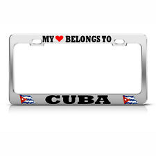 MY HEART BELONGS TO CUBA License Plate Frame CUBAN FLAG PRIDE SUV Auto Tag