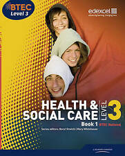 BTEC Level 3 National Health and Social Care: Student Book 1 by Neil Moonie, Mar