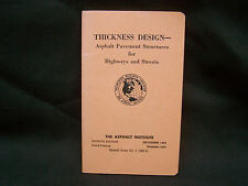 1963 The Asphalt Institute 7h ED 4th Pt Thickness Design for Hwy & Streets