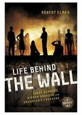Life Behind The Wall: Candy Bombers, Beetle Bunker, And Smuggler's Treasure: ...