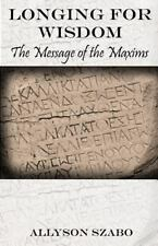 Longing for Wisdom The Message of the Maxims Hellenic Polytheism Hellenismos