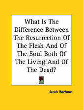 What Is The Difference Between The Resurrection Of The Flesh And Of The Soul Bot
