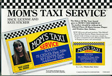 'MOM'S TAXI SERVICE' HACK LICENSE PLAQUE, ID, RATES!!