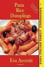 Eva's Italian Family Cookbooks: Pasta-Rice-Dumplings : Eva's Italian Family...