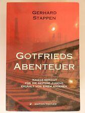 Gerhard Stappen Gotfrieds Abenteuer Kriegsbericht Krieg für reifere Jugend
