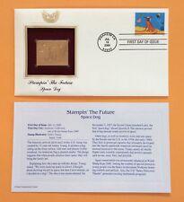 Stampin' the Future SPACE DOG  22k Gold Foil FDC Stamp Replica