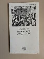 Le baruffe chiozzotte di Carlo Goldoni Collezione di teatro 60 Ed. Einaudi