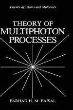 USED (GD) Theory of Multiphoton Processes (Physics of Atoms and Molecules)
