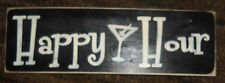 HAPPY HOUR Martini Bar Tavern Home Pub Beer Sign Plaque HP Wood Chic & Shabby
