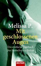 Mit geschlossenen Augen: Das erotische Tagebuch - Der Bestseller aus Italien - M