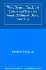 Word Search: Track the Letters and Trace the Words (Ulitimate Diecut Puzzles),