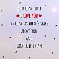Ellie Goulding Lyric How Long Will I Love You Sparkly valentines Day Card ❤️
