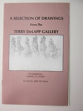 TERRY DeLAPP GALLERY Selection of DRAWINGS - California