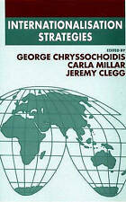 Internationalisation Strategies (Academy of International Business (UKI) Series)
