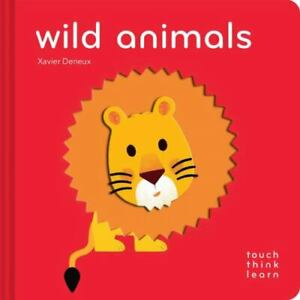 TouchThinkLearn: Wild Animals: [Childrens Books Ages 1-