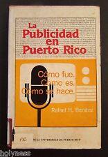 VINTAGE BOOK / LA PUBLICIDAD EN PUERTO RICO / R. BENITEZ 1985