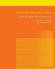 Field and Wave Electromagnetics by David K. Cheng