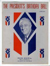 RARE IRVING BERLIN PRESIDENTIAL Sheet Music 1942 The President's Birthday Ball