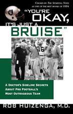 You're Okay, It's Just a Bruise NFL  Dr.s Sideline Secrets  LA Raiders