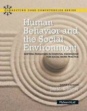 Human Behavior and the Social Environment : Shifting Paradigms in Essential K...