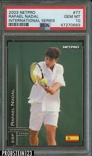 2003 Netpro Tennis International Series #77 Rafael Nadal PSA 10 GEM MINT