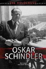 Oskar Schindler (Holocaust (Rosen)) by Lowery, Zoe, Roberts Dr, Jeremy