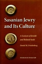 Sasanian Jewish Hebrew Sumerian Persian Zoroastrian Near Eastern Seals & Culture