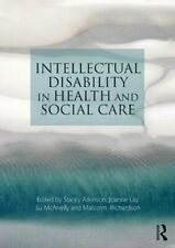 Intellectual Disability in Health and Social Ca, Atkinson, Lay, McAnelly, Ri**