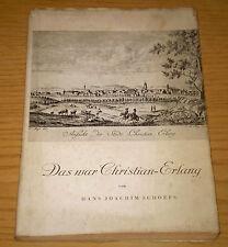 DAS WAR CHRISTIAN-ERLANG Biografia Storia Germania Schoeps Palm & Enke 1950