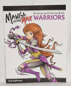 Manga to the Max Warriors Drawing and Coloring Book Warriors