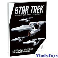 Star Trek Designing Starships Book #3 The Kelvin Timeline Eaglemoss hardcover