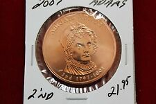 2007 ABIGAIL  ADAMS   ,  MINT BRONZE MEDAL, 34 mm FIRST SPOUSE BRONZE MEDAL,