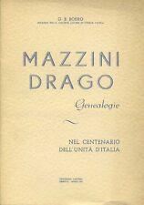 MAZZINI DRAGO GENEALOGIE CENTENARIO UNITA' D'ITALIA G.B. BOERO AUTOGRAFO 1961