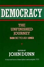 Democracy : The Unfinished Journey, 508 Bc to Ad 1