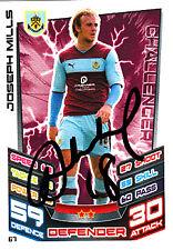 Burnley F.C Joseph Mills Hand Signed 12/13 Championship Match Attax.