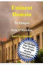 Eminent Domain by Erin O'Riordan and Tit Elingtin (2012, Paperback)